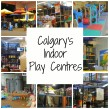Calgary's Indoor Play Centres