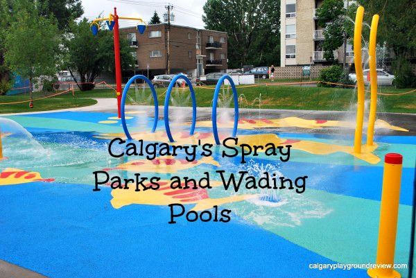 Calgary 39 S Spray Parks And Wading Pools 2013