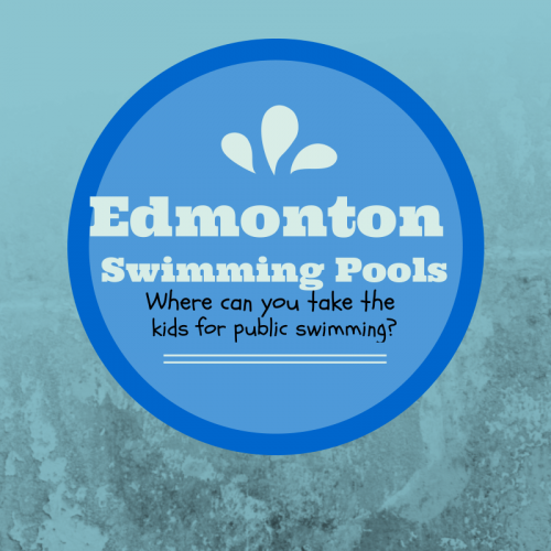 Edmonton Swimming Pools  – Where can you take the kids for public swimming?