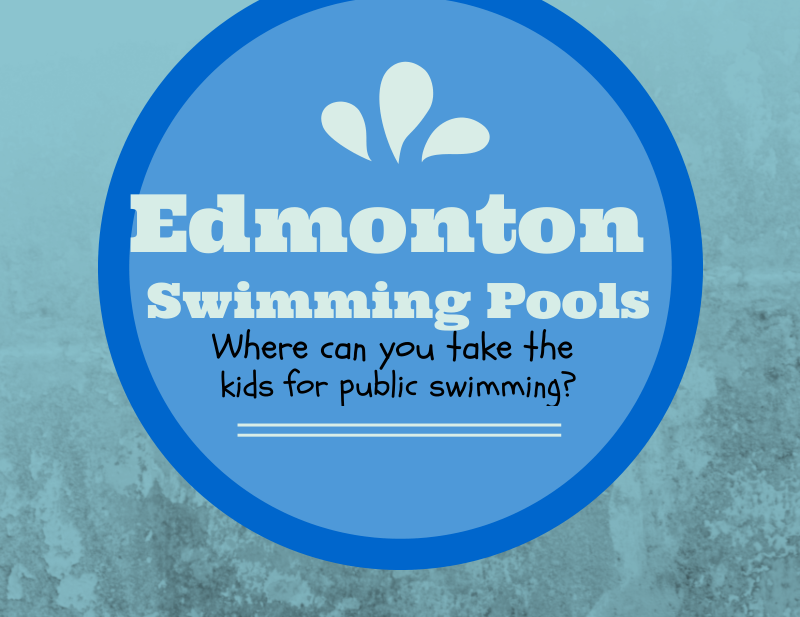 Edmonton Swimming Pools Where Can You Take The Kids For Public Swimming