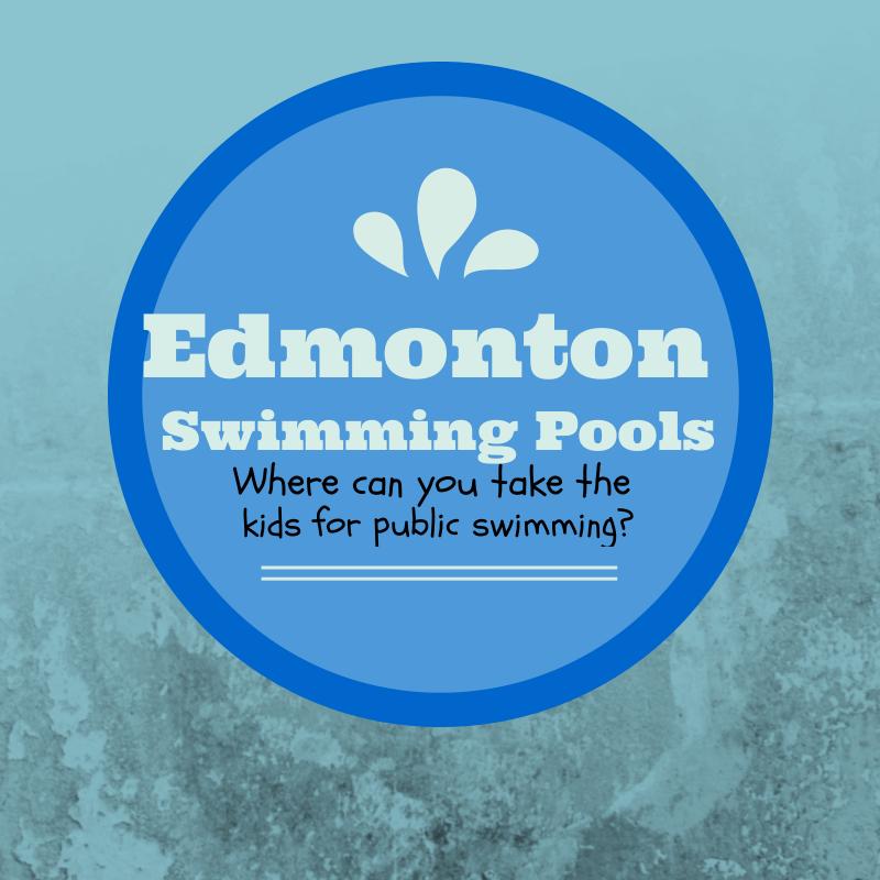 Edmonton Swimming Pools - Where can you take the kids for public swimming?