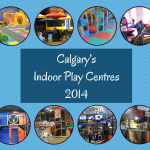 Calgary Indoor Play Places - 2014 - calgaryplaygroundreview.com