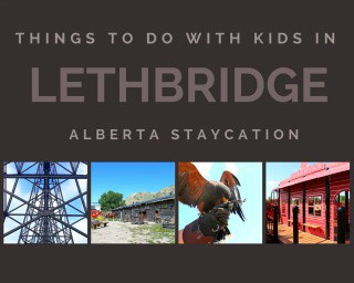 Things to Do With the Kids in Lethbridge, Alberta