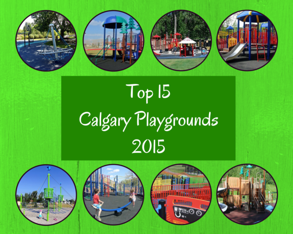 15 of Calgary's Best Playgrounds – 2015
