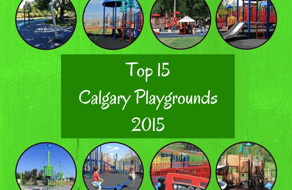 Top 15 Calgary Playgrounds - 2015