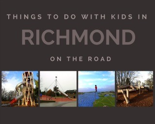 Things to do with kids in Richmond