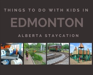 9 places to visit on your family vacation to Edmonton – Alberta Staycation
