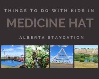 Take your family to Medicine Hat for a Budget Friendly Alberta Staycation