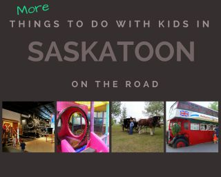 How We Had Fun With Kids in Saskatoon on our Vacation Part 2