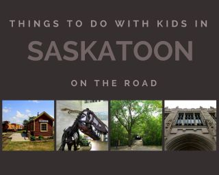 Things to do with kids in Saskatoon