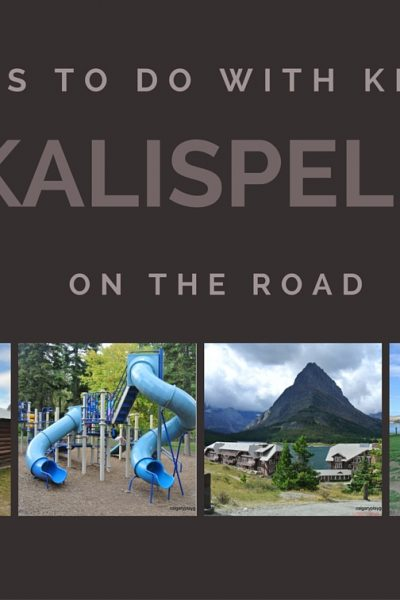 10 Reasons You Should Take Your Kids to Kalispell