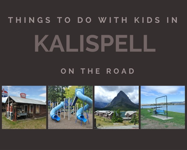 Kalispell - Things to do with kids in Kalispell