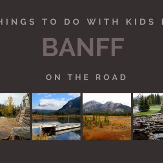 Banff with Kids
