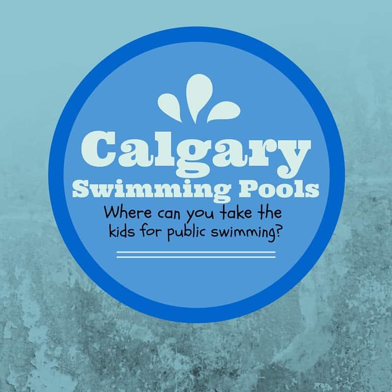 Calgary Swimming Pools Where Can You Take The Kids To Swim