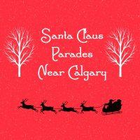 Santa Claus Parades near calgary