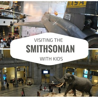 Visiting the Smithsonian With Kids