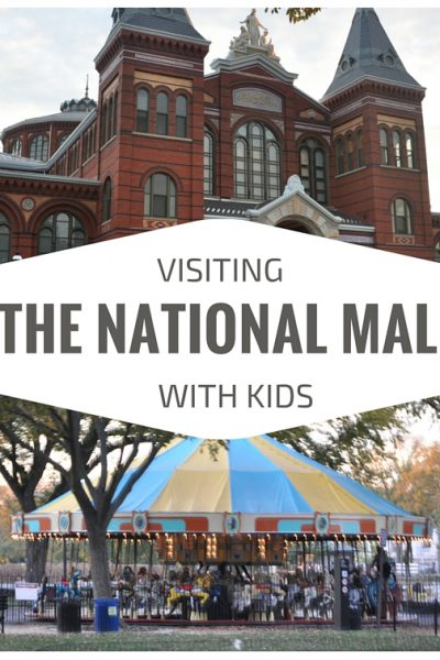 Visiting the National Mall with Kids – Washington, DC