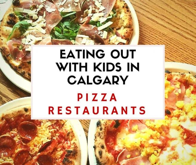 The Best Pizza Restaurants for Families – Eating Out With Kids in Calgary