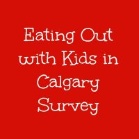 eating out with kids in Calgary