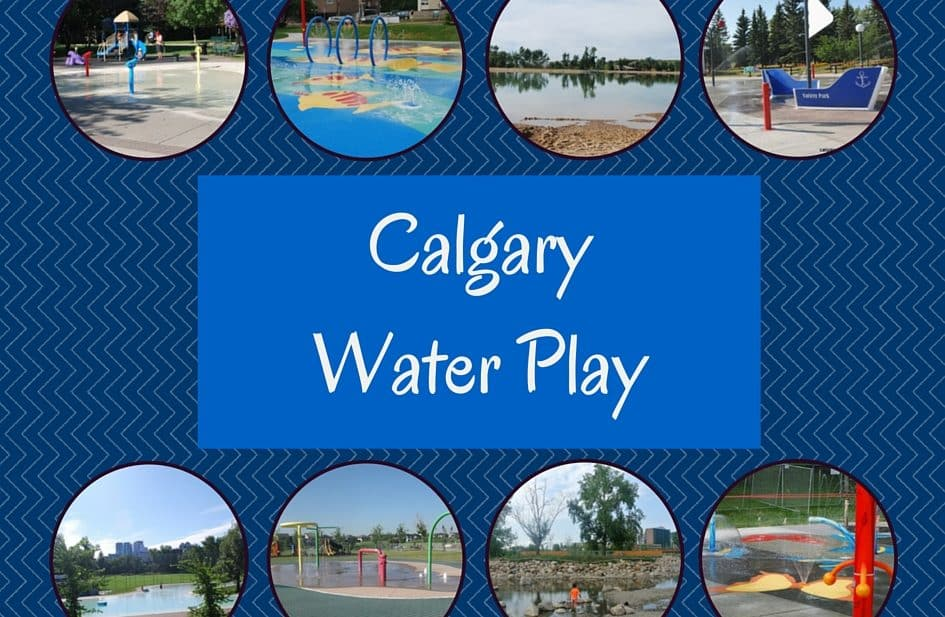 Calgary Water Fun Spray Parks Wading Pools And More