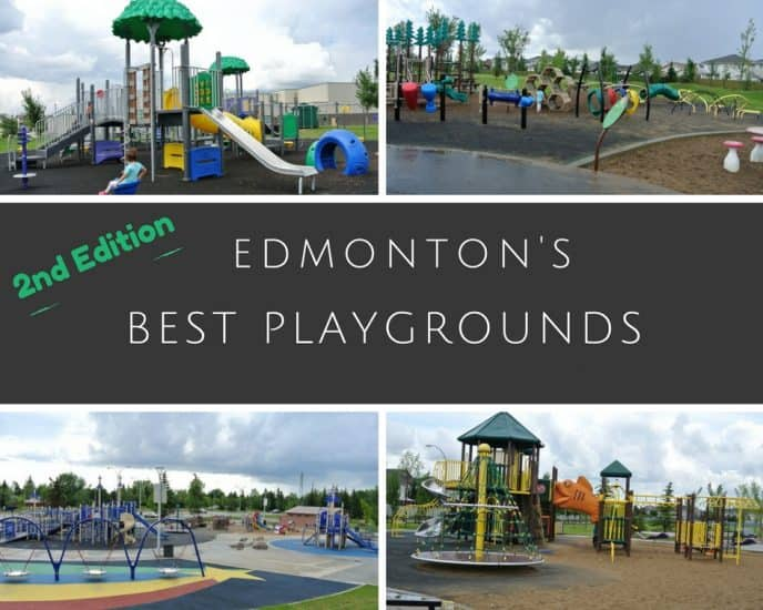 Edmonton's Best Playgrounds – 2nd Edition – 14 of the best playgrounds in and around Edmonton