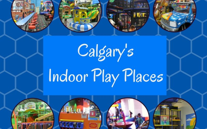 Calgary's Indoor Playgrounds – 2018