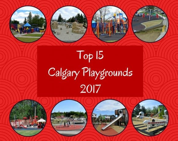 http://calgaryplaygroundreview.com/calgarys-top-15-playgrounds-2017/