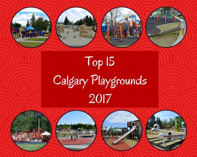 https://calgaryplaygroundreview.com/calgarys-top-15-playgrounds-2017/