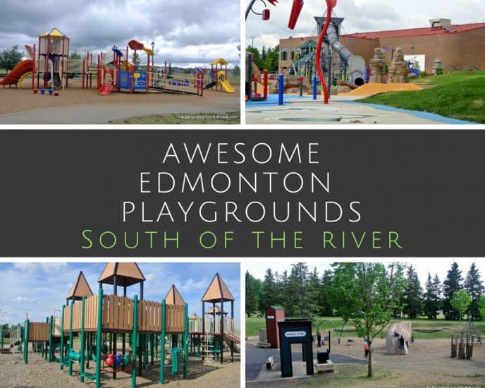 Awesome Edmonton Playgrounds - South of the River