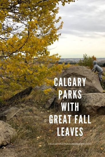Calgary Parks with Great Fall Leaves - Things to do with kids in Calgary in the Fall